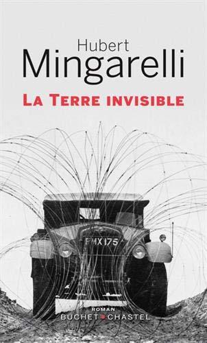 Amazon.fr - La Terre invisible - Mingarelli Hubert, BUCHET CHASTEL - Livres