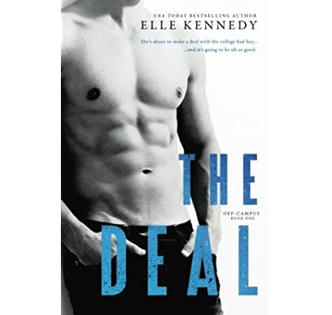 The Deal: Volume 1 (Off-Campus): Amazon.es: Kennedy, Elle ...