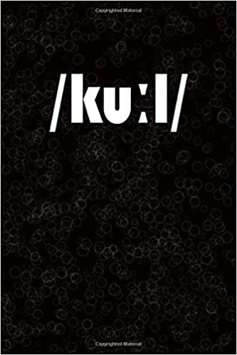 Amazon Com Kuːl Lined Notebook Cool Written In International Phonetic Alphabet Ipa 9781696756792 Two Tuvler S Books