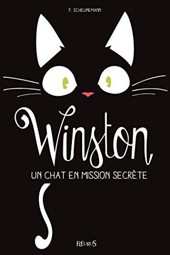 Winston, un chat en mission secrète (French Edition)