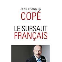 LE SURSAUT FRANCAIS (French Edition)