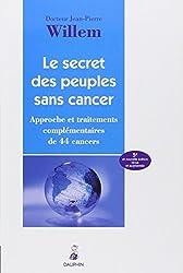 Le secret des peuples sans cancer : Approche et traitement complémentaires de 44 cancers