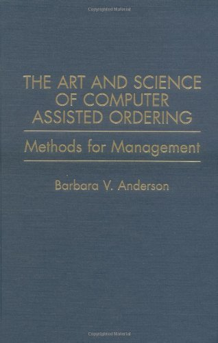 Download The Art and Science of Computer Assisted Ordering: Methods for Management Pdf