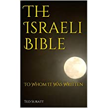 The Israeli Bible: To Whom It Was Written