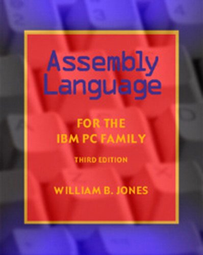 Assembly Language for the IBM PC Family (3rd Edition)