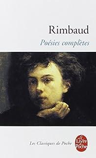 Poésies complètes : 1870-1872, Rimbaud, Arthur
