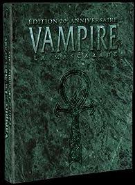 Vampire : La Mascarade. Edition 20ème anniversaire livre de régles par Mark Rein-Hagen