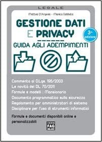 Gestione dati e privacy (Legale) (Italian Edition)
