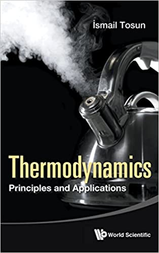 Thermodynamics: Principls and Applications