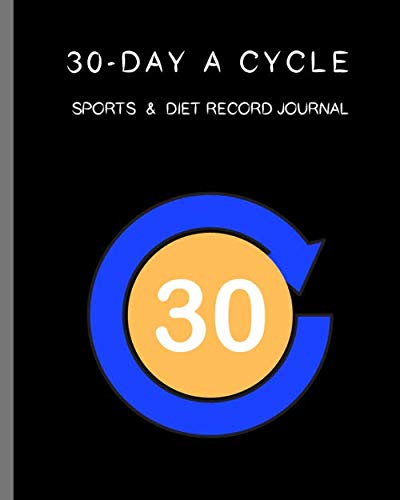 30-day A Cycle Sports & Diet Record Journal: Self-view for 10 minutes everyday