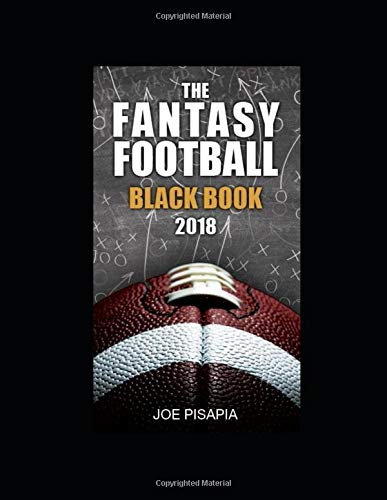 The Fantasy Football Black Book 2018 (Fantasy Black Book)