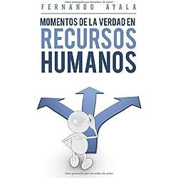 Momentos de la Verdad En Recursos Humanos