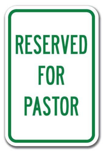 Bruyu5se Metal Sign, Tin Sign, Reserved for Pastor Sign 12
