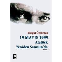 19 Mayıs 1999 Atatürk Yeniden Samsun'da: Birleştirilmiş 2 Cilt
