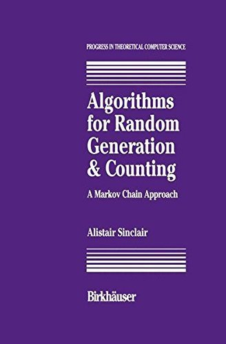 Download Algorithms for Random Generation and Counting: A Markov Chain Approach (Progress in Theoretical Computer Science) Pdf