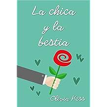 La chica y la bestia (Chicas Magazine nº 3) (Spanish Edition)