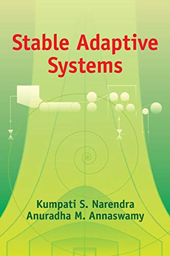 Stable Adaptive Systems (Dover Books on Electrical Engineering)