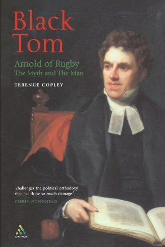 Black Tom: Arnold of Rugby: The Myth and the Man by Terence Copley - Mall Copley Shopping