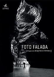 Foto Falada: Diálogos com Araquém Alcântara