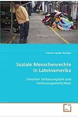 Soziale Menschenrechte in Lateinamerika: Zwischen Verfassungstext und Verfassungswirklichkeit (German Edition) Paperback