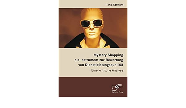 Beurteilung von Dienstleistungsqualität (German Edition)