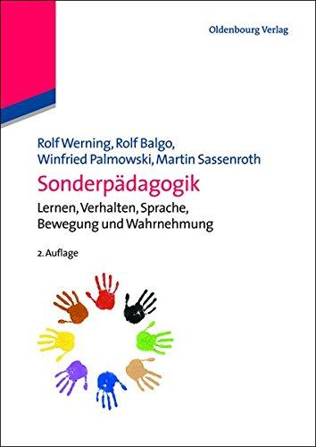 Sonderpädagogik: Lernen, Verhalten, Sprache, Bewegung und Wahrnehmung: Lernen, Verhalten, Sprache, Bewegung und Wahrnehmung (Hand- und Lehrbücher der Pädagogik)