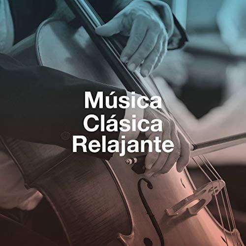 Música Clásica Relajante