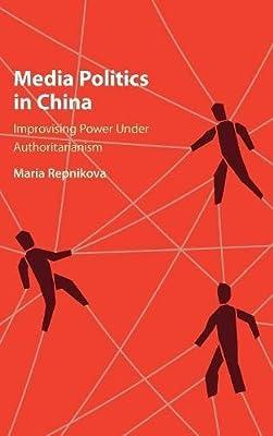 Media Politics in China: Amazon.es: Maria Repnikova: Libros ...