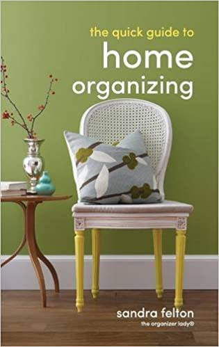 Book The Quick Guide to Home Organizing