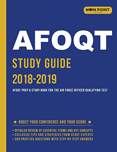 Pdf Test Preparation Afoqt Study Guide 2018-2019: Afoqt Prep and Study Book for the Air Force Officer Qualifying Test