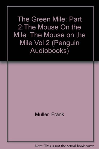 The Green Mile, Part 2: The Mouse on the Mile by Stephen King