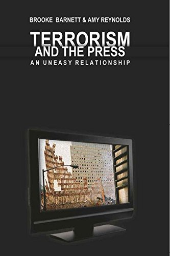 Terrorism and the Press: An Uneasy Relationship (Mediating American History)