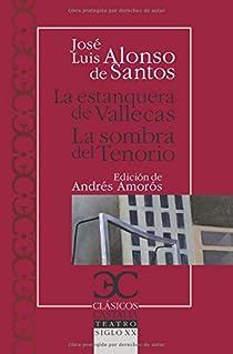 La estanquera de Vallecas. La sombra del Tenorio                                . par Amorós Guardiola