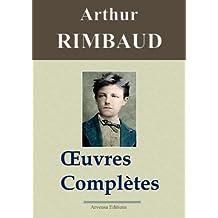 Arthur Rimbaud : Oeuvres complètes et annexes (nouvelle édition enrichie) - Arvensa Editions (French Edition)