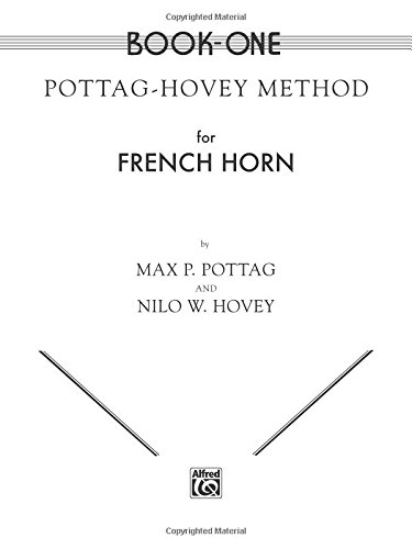 Pottag-Hovey Method for French Horn, Book One