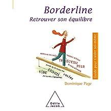 BORDERLINE : RETROUVER SON ÉQUILIBRE