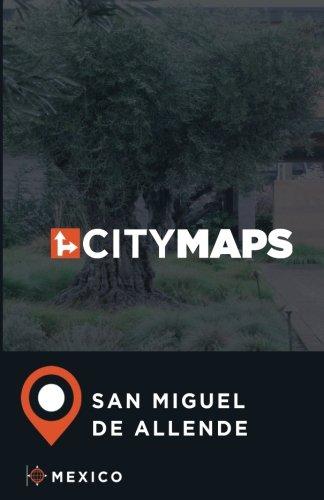 (City Maps San Miguel de Allende Mexico)