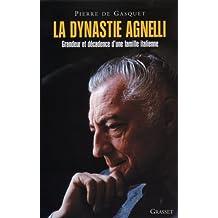 DYNASTIE AGNELLI (LA) : GRANDEUR ET DÉCADENCE D'UNE FAMILLE ITALIENNE
