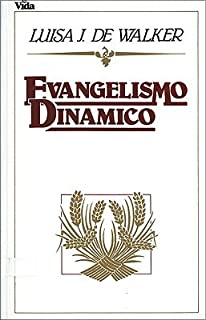 Evangelismo Dinamico [SPA-EVANGELISMO DINAMICO] [Spanish Edition] [Paperback]