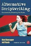 Alternative Scriptwriting: Rewriting the Hollywood Formula