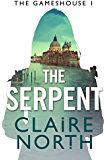 The Serpent: Gameshouse Novella 1