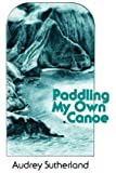 Paddling My Own Canoe (Kolowalu Books)