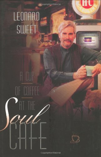 A Cup of Coffee at the Soul Cafe