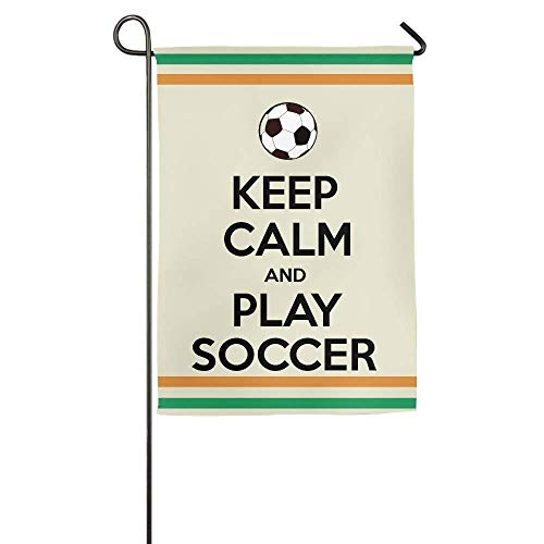 HUVATT Keep Calm and Play Soccer Garden Flag Indoor & Outdoor Decorative Flags for Parade Sports Game Family Party Wall Banner 12 x 18 inch -