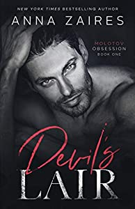 Devil's Lair (Molotov Obsession Duet Book 1)