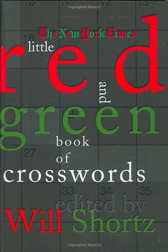 The New York Times Little Red and Green Book of Crosswords ebook