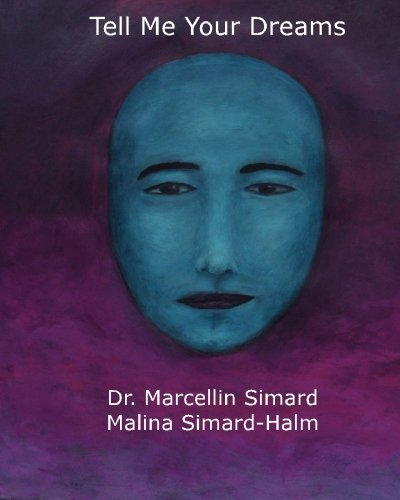 Tell Me Your Dreams by Marcellin Simard (2010-03-09)