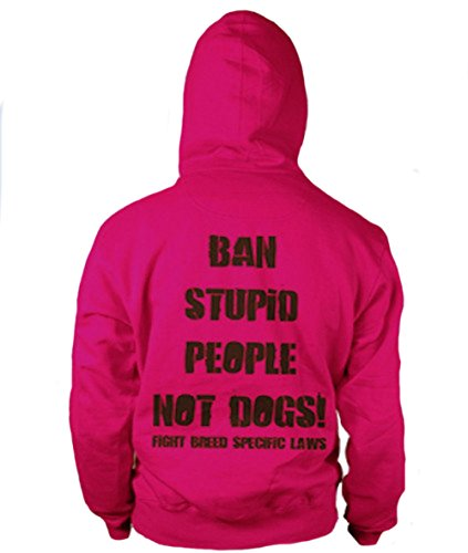 PIT BULL GEAR Ban Stupid People Not Dogs Womens' Hoodie Pitbull Gift Mom Gift (Large)