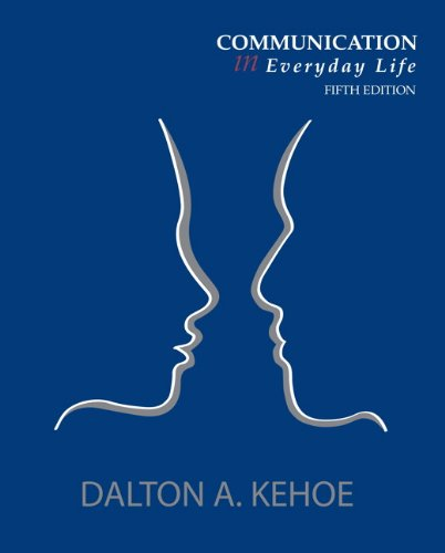 Communication in Everyday Life (5th Edition)