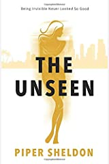 The Unseen (The Unseen Series) Paperback